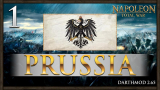 THE IMPERIAL EAGLE RISES! Napoleon Total War: Darthmod - Prussia Campaign #1