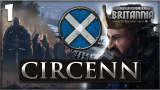 ARISE SONS OF SCOTLAND! Total War Saga: Thrones of Britannia - Circenn Campaign #1