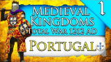 KINGDOM OF PORTUGAL! Medieval Kingdoms Total War 1212 AD: Kingdom of Portugal