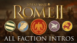 Total War: Rome II - All Grand Campaign Faction Intros/Briefings