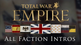 Empire: Total War - All Faction Intros