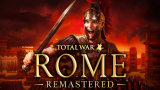 Rome: Total War Remastered - Rome Sweet Rome