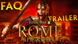 Everything You Need To Know About Total War Rome Remastered